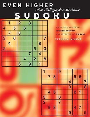 Even Higher Sudoku By Nishio, Tetsuya
